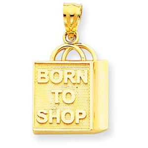 14 Karat Gold  'Born to shop' Charm                                       - Show how bold and beautiful you are with this charming' Born to shop'  pure 14KT solid gold  piece and is sure to tempt people around you to go shopping spree